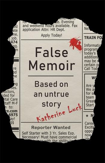 False Memoir Katherine Luck